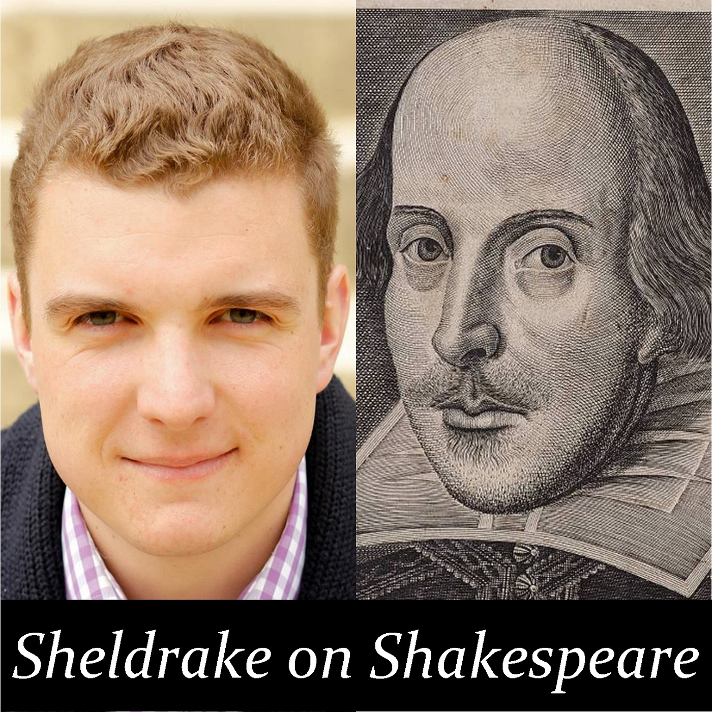 Podcasts – Sheldrake on Shakespeare